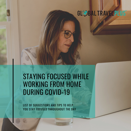 GTP-Staying-Focused-While-Working-from-Home-During-COVID-19-(1).png
