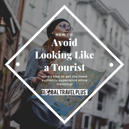 GTP-Avoid-Looking-like-a-Tourist.png